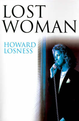 Lost Woman by Howard A Losness image