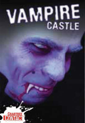 Vampire Castle by Anne Rooney, Etc