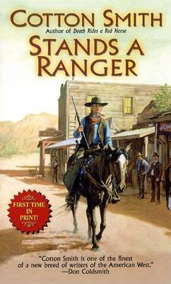 Stands a Ranger by Cotton Smith