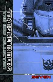 Transformers The Idw Collection Volume 7 by Dan Abnett