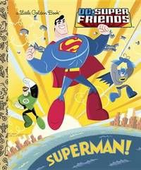 Superman! (DC Super Friends) by Billy Wrecks