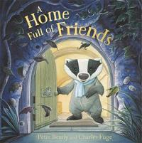 A Home Full of Friends by Peter Bently