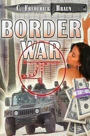 Border War by C Frederick Braun