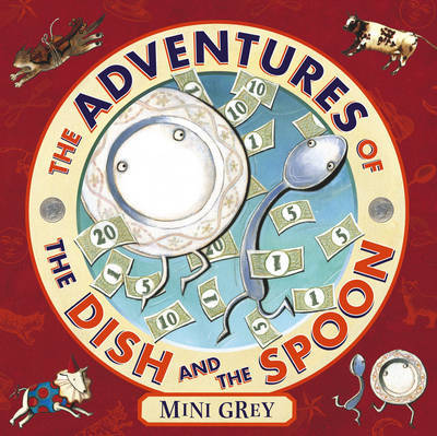 The Adventures of the Dish and the Spoon by Mini Grey image