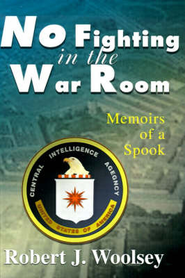 No Fighting in the War Room by Robert J. Woolsey image