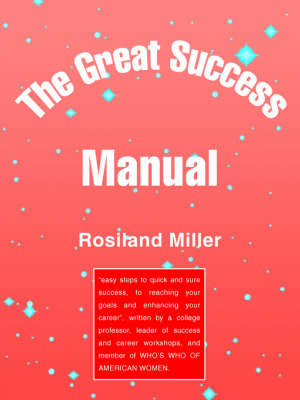 The Great Success Manual by Rosiland Miller image