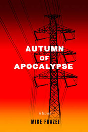 Autumn of Apocalypse by Mike Frazee image