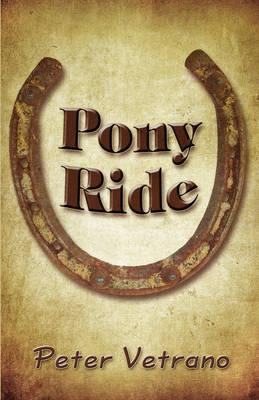 Pony Ride by Peter Vetrano