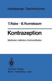Kontrazeption: Methoden, Indikation, Kontraindikation by T Rabe