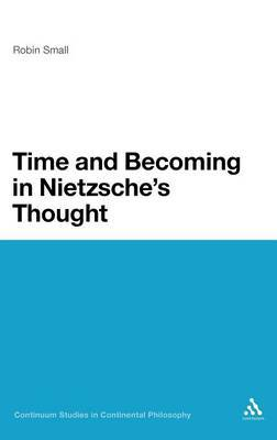 Time and Becoming in Nietzsche's Thought by Robin Small image