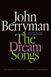 The Dream Songs by John Berryman