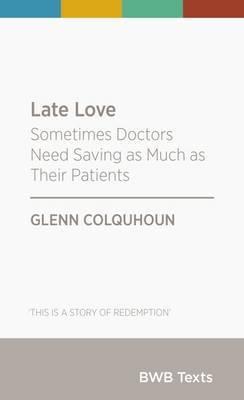 Late Love by Glenn Colquhoun