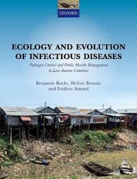 Ecology and Evolution of Infectious Disease