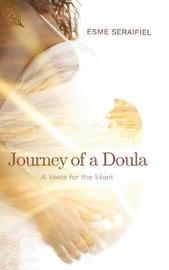 Journey of a Doula by Esme Seraifiel