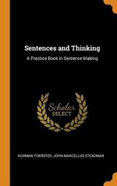 Sentences and Thinking by Norman Foerster