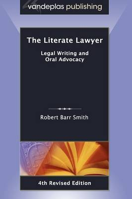 The Literate Lawyer by Robert Barr Smith