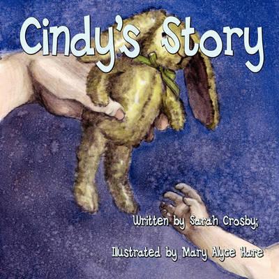 Cindy's Story by Sarah Crosby