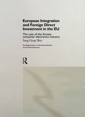 European Integration and Foreign Direct Investment in the EU by Sang Hyup Shin image
