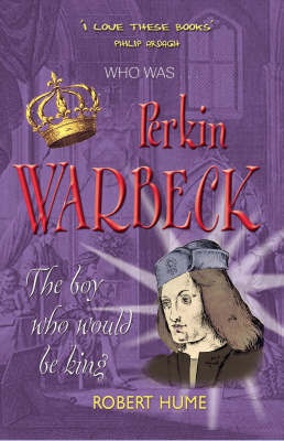 Perkin Warbeck by Robert Hume