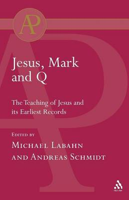 Jesus, Mark and Q by Michael Labahn image