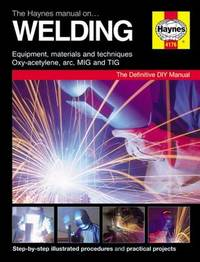 The Haynes Manual On Welding by Jay Storer image