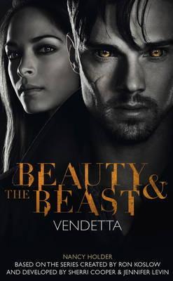 Beauty & the Beast - Vendetta by Nancy Holder image