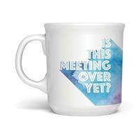 Say Anything Mug - Meeting