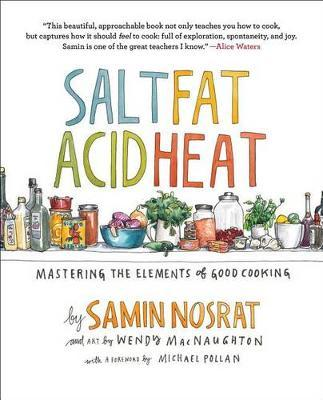 Heat Salt, Fat, Acid by Samin Nosrat