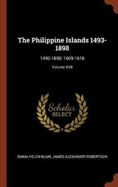 The Philippine Islands 1493-1898 by Emma Helen Blair image