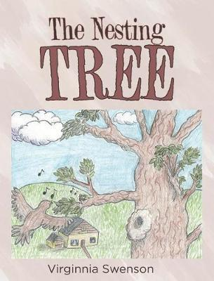 The Nesting Tree by Virginnia Swenson