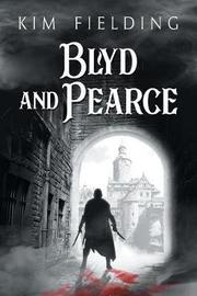 Blyd and Pearce by Kim Fielding image
