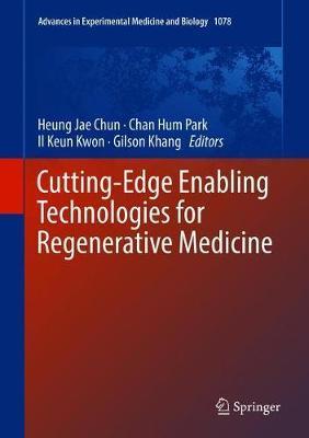 Cutting-Edge Enabling Technologies for Regenerative Medicine image