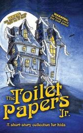 The Toilet Papers, Jr. by Jaimie Engle