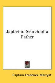 Japhet in Search of a Father by Captain Frederick Marryat image