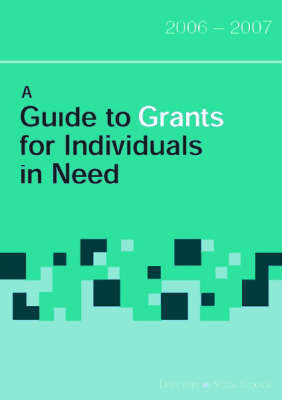 A Guide to Grants for Individuals in Need: 2006-2007 by Gemma Lynch image