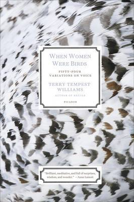 When Women Were Birds: Fifty-four Variations on Voice by Terry Tempest Williams image