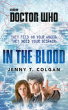 Doctor Who: In the Blood by Jenny T. Colgan