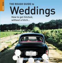 The Rough Guide to Weddings by Ruth Tidball image