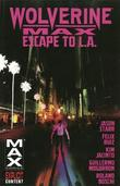 Wolverine Max Volume 2: Escape To L.a. by Jason Starr
