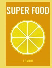 Super Food: Lemon