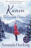 Kanin: The Complete Chronicles by Amanda Hocking