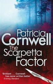 The Scarpetta Factor (Kay Scarpetta #17) UK Ed. by Patricia Cornwell