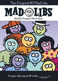 The Original #1 Mad Libs by Roger Price