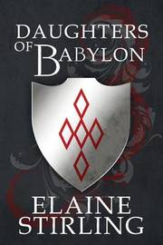 Daughters of Babylon by Elaine Stirling