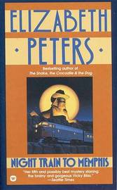 Night Train to Memphis by Elizabeth Peters image