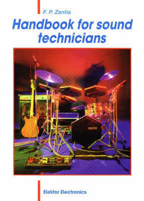 Handbook for Sound Technicians by F.P. Zantis