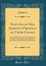 Statutes of Her Majesty's Province of Upper Canada by Ontario Ontario image
