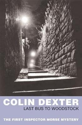 Last Bus to Woodstock by Colin Dexter image