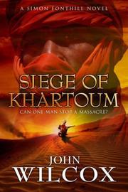 The Siege of Khartoum by John Wilcox image