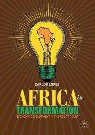 Africa in Transformation by Carlos Lopes